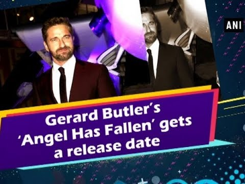 gerard-butler's-'angel-has-fallen'-gets-a-release-date