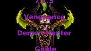 7.1.5 Vengeance Demon Hunter Guide