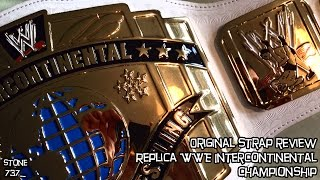 Original strap review - Replica WWE Intercontinental Championship