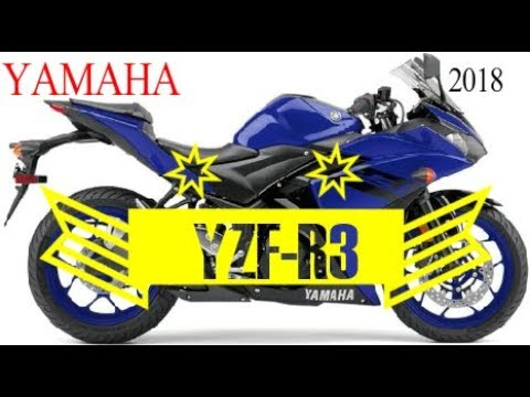 New 2018 Yamaha Yzf R3 Specifications