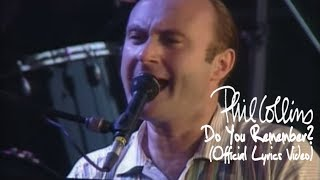 Phil Collins - Do You Remember? (Official Lyrics Video)