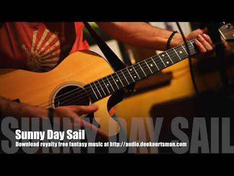 Sunny Day Sail - Royalty Free Fantasy Music