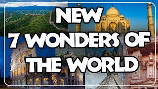 New 7 Wonders of the World : 2016