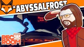 Abyssalfrost Part 1 - Rec Room