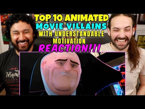 TOP 10 ANIMATED Movie VILLAINS With Understandable Motivations - REACTION!!!