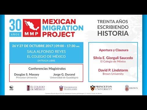 Mexican Migration Project. Treinta años escribiendo historia: 1987 – 2017 Sesión 1