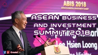 ASEAN Business & Investment Summit 2018 in Singapore by  Lee Hsien Loong - Greatel