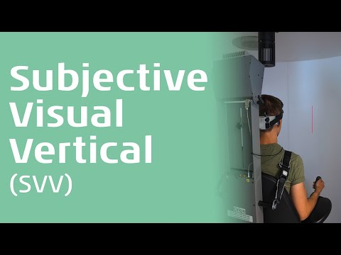 Subjective Visual Vertical - SVV An introduction