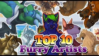 Top 10 MOST POPULAR Furry Artists!