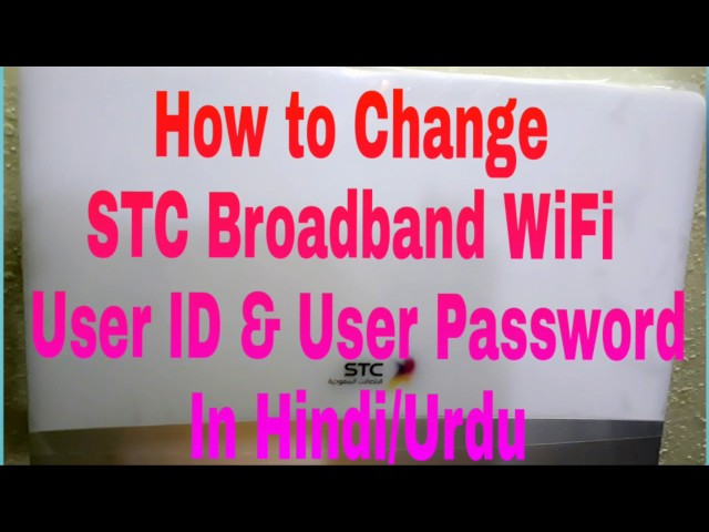 How to Change STC Fiber Router User Name & Password In