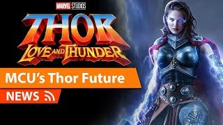 Jane Foster Becomes Mighty Thor in MCU & More