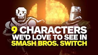 9 Characters We'd Love to See in Smash Bros. Switch