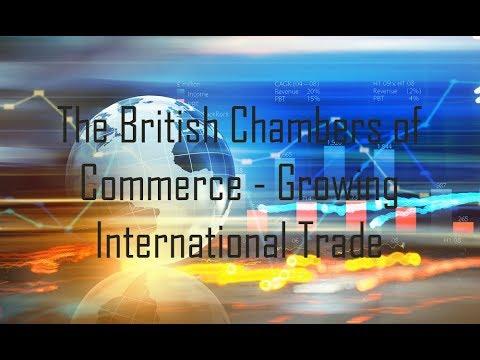 The British Chambers of Commerce - Growing International Trade
