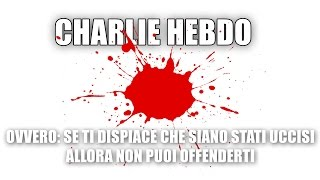 CHARLIE HEBDO e i paladini della coerenza