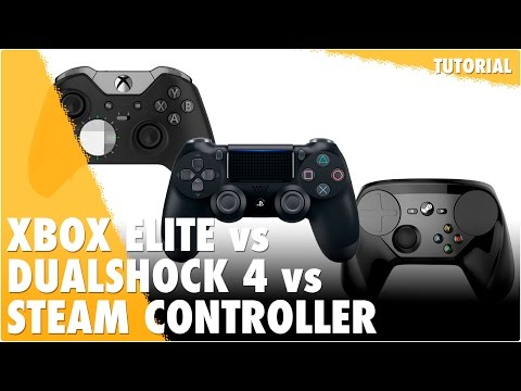 XBOX ELITE vs DUALSHOCK 4 vs STEAM CONTROLLER | Mandos para jugar en PC
