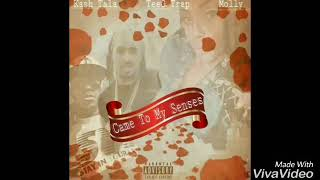 """Came to my senses"" official audio k@$h tala, king molly, and Teeg trap"