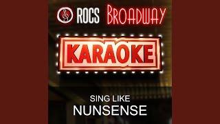 I Just Want to Be a Star (In the Style of Nunsense) (Karaoke Instrumental Version)
