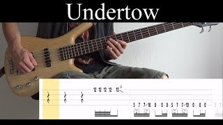 Undertow Tool - Bass Cover With Tabs by Leo Dzey