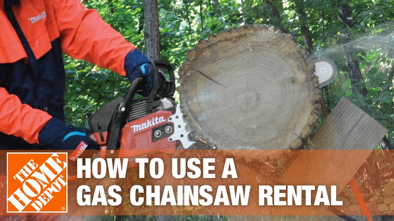 How To Use Makita Gas Chainsaw Rentals The Home Depot Youtube