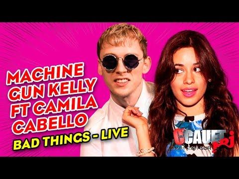 Machine Gun Kelly FT. Camila Cabello - Bad Things - Live - C'Cauet sur NRJ