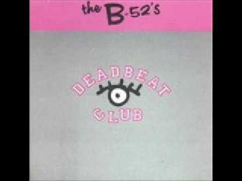 The B52s Deadbeat Club