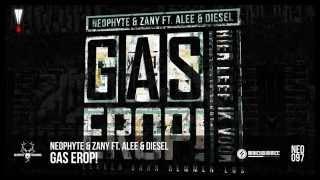Neophyte & Zany ft. Alee & Diesel - Gas Erop! (NEO097)