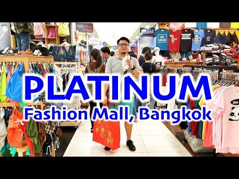 PLATINUM Fashion Mall - Bangkok Indoor Wholesale & Retail Shopping + Mabuhay Filipino Restaurant