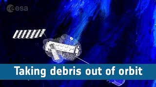 How do we take space debris out of orbit?