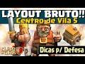LAYOUT BRUTO de GUERRA CV 5 e DICAS de DEFESA - CV5 - Clash of Clans