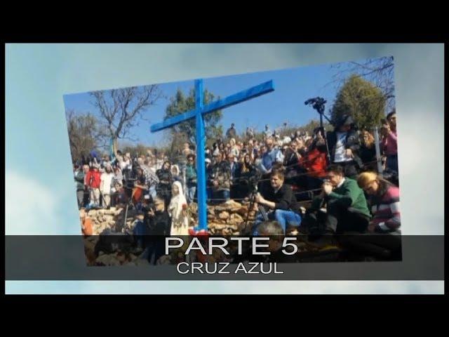 DVD MEDIUGÓRIE - APRESSAI A VOSSA CONVERSÃO -  PARTE 5 - CRUZ AZUL