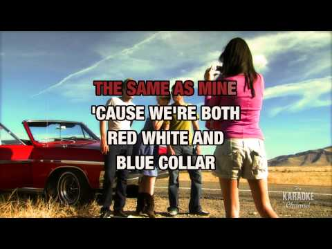 Red, White And Blue Collar in the style of Gibson Miller Band | Karaoke with Lyrics