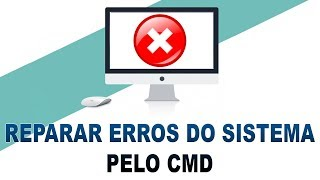 COMO REPARAR ERROS DO SISTEMA PELO CMD | SFC /SCANNOW