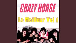 Provided to YouTube by Believe SAS Écoute mon coeur · Crazy Horse L...