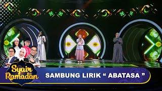 Abatasa - Sambung Lirik   Putri X Syifa X Rismaya   Syair Ramadan GTV