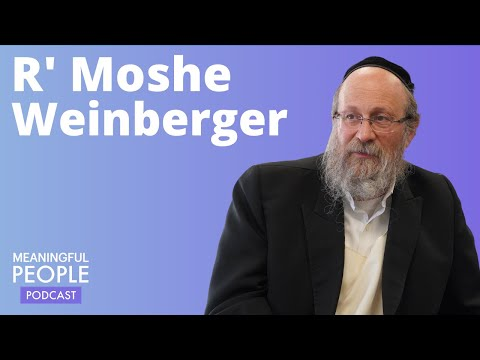 The Story Of Rabbi Moshe Weinberger | Meaningful People #11