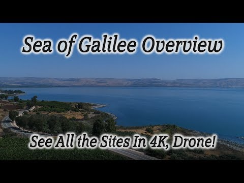 Sea Of Galilee Overview With A Drone In 4K. See All The Sites!