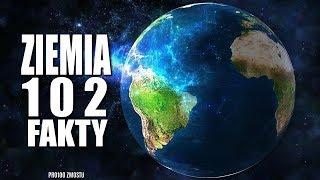 ZIEMIA - 102 FAKTY