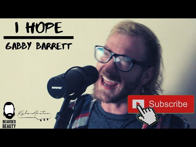 I Hope - Gabby Barrett (cover)