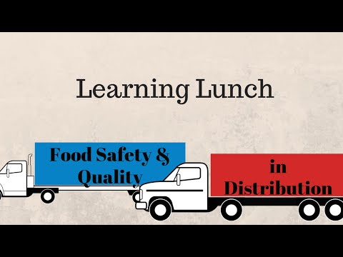 2016 May Learning Lunch: Food Safety and Quality in Distribution ( in ENGLISH)