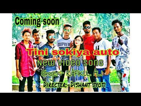 Tin Sokiya Auto Assamese New Song 2019