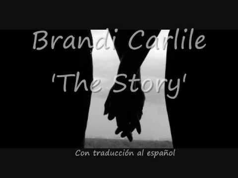 Brandi Carlile - The Story [Lyrics English - Subtitulos en Español]
