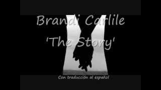 Brandi Carlile - The Story [Lyrics English - Subtitulos en Español]