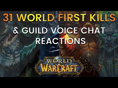 31 World First Kills In World Of Warcraft (With Guild Voice Chat)