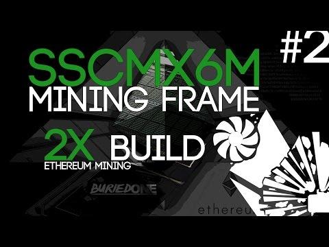 #2 New Mining Rig Frames Build! (SSCMX6M) ETH/ZCASH