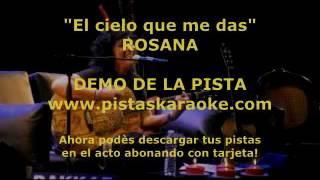 """Rosana """"El cielo que me das"""" DEMO PISTA KARAOKE"""
