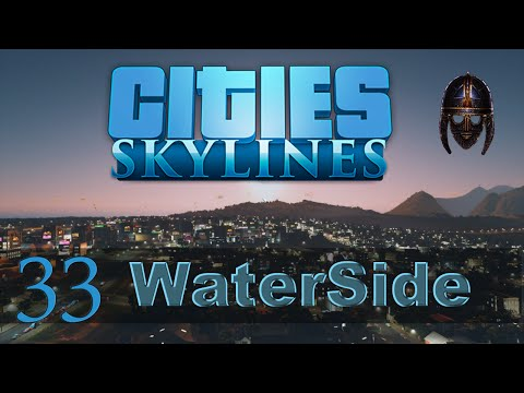 Cities Skylines :: Waterside : Part 33 New Suburb