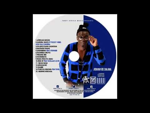Terry Africa Feat EXQ   Torova Ngoma Singles Collection June 2017 Afro Pop