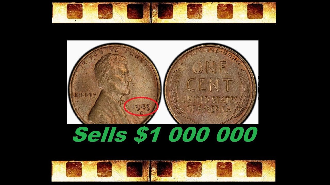 US COIN 1 CENT Sells for $1 Million 1943 S Lincoln penny Numismatics value
