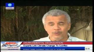 ENVIRONMENTAL DEGRADATION: Experts Link Climate Change To Conflict