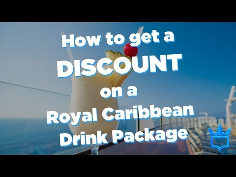 How To Get A Discount On A Royal Caribbean Drink Package